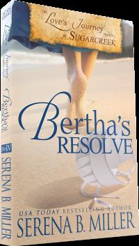 Love's Journey in Sugarcreek: Bertha's Resolve (Book 4)