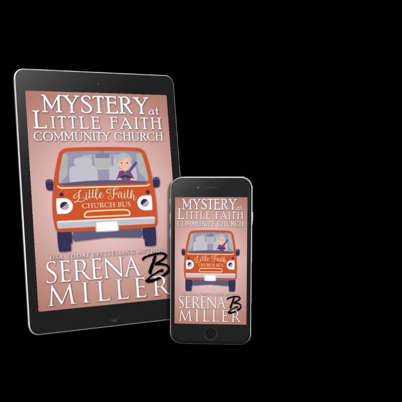 Mystery At Little Faith Community Church (Book 7)